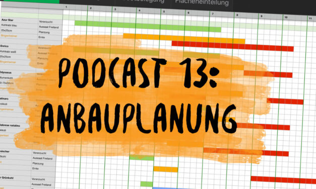 Podcast 13: Anbauplanung